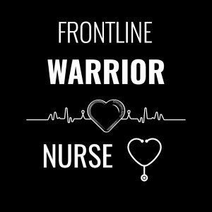 Frontline Warrior Nurse T-Shirt